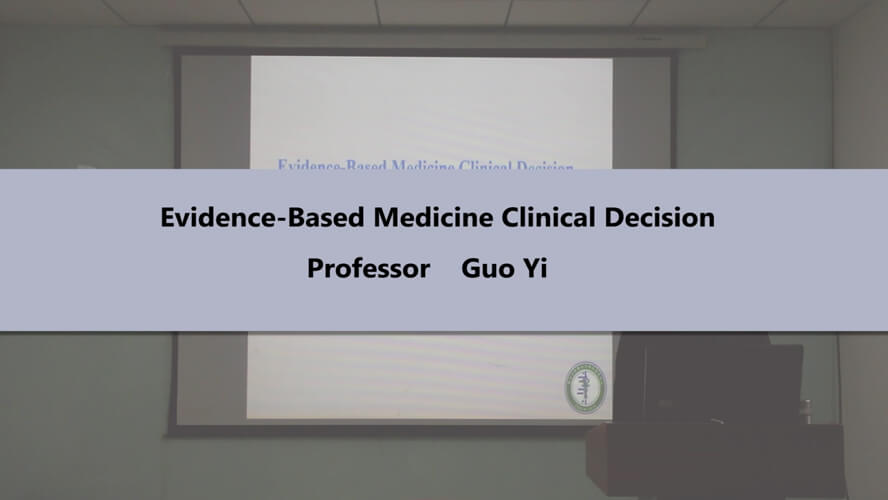 Evidence-Based Medicine Clinical Decision
